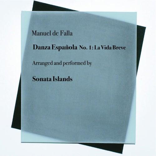 Danza Española No. 1: La Vida Breve by Sonata Islands