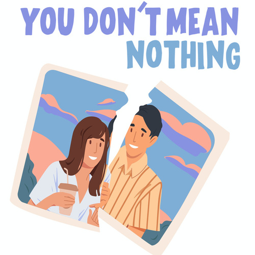 You Don't Mean Nothing fra Various Artists