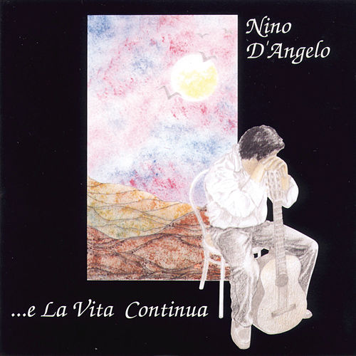 E La Vita Continua von Nino D'Angelo