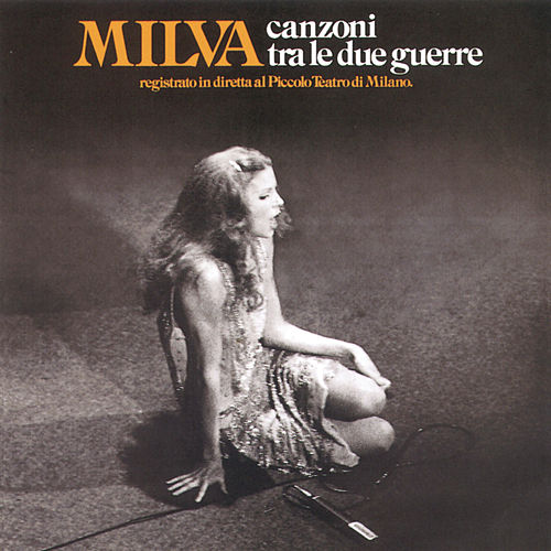 Canzoni Tra Due Guerre by Milva