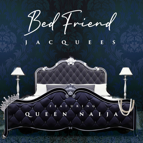 Bed Friend by Jacquees