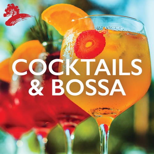Cocktails & Bossa by Various Artists