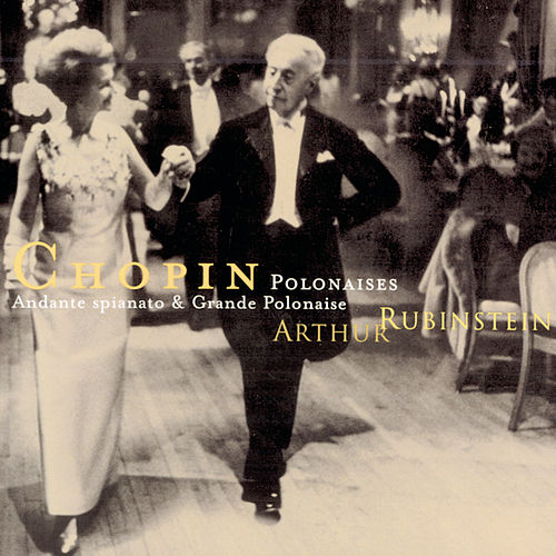 Rubinstein Collection, Vol. 48: Chopin: Polonaises de Arthur Rubinstein