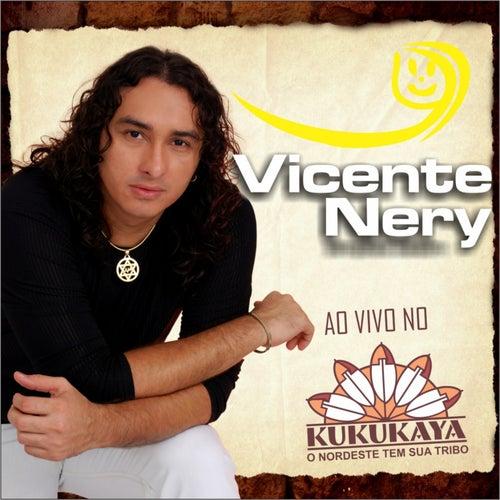 Vicente Nery (Ao Vivo no Kukukaya) de Vicente Nery