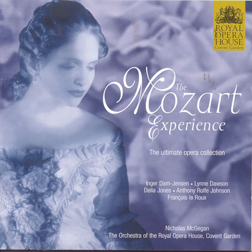The Mozart Experience von Orchestra of the Royal Opera House