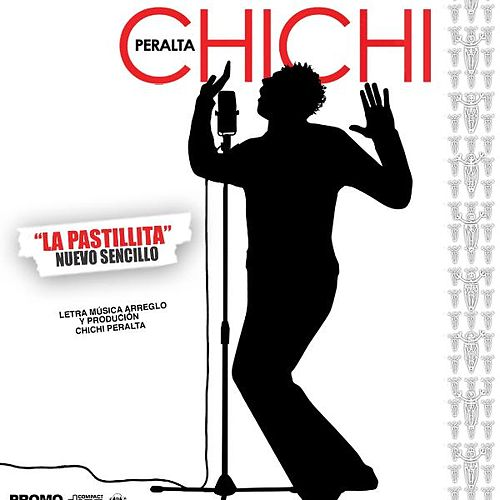 Chichi Peralta- La Pastillita - Single de Chichi Peralta