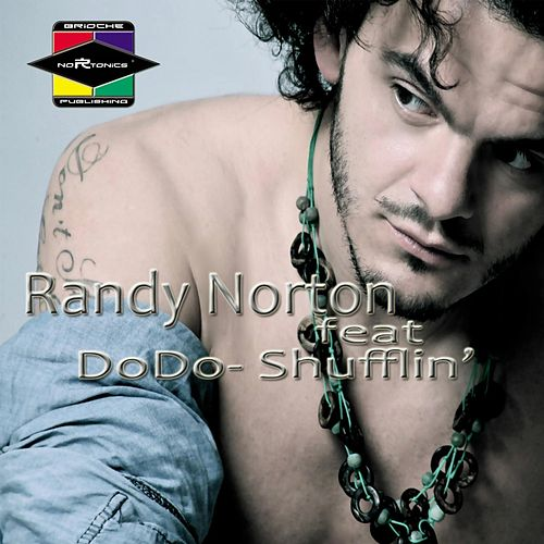 Shufflin' von Randy Norton