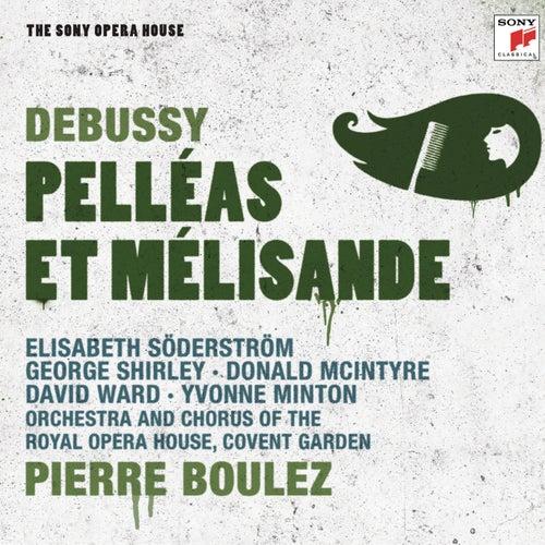 Debussy: Pelléas et Mélisande de Pierre Boulez