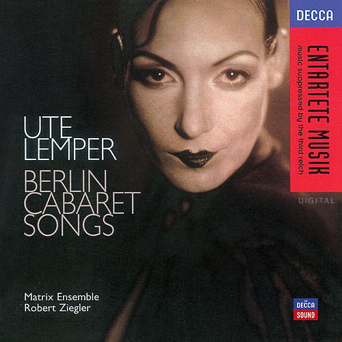 Ute Lemper - Berlin Cabaret Songs by Ute Lemper