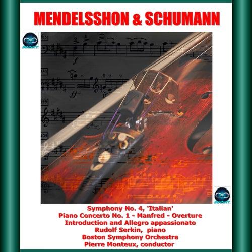 Mendelssohn & Schumann: Symphony No. 4, Piano Concerto No. 1 - Manfred - Overture - Introduction and Allegro appassionato de Pierre Monteux