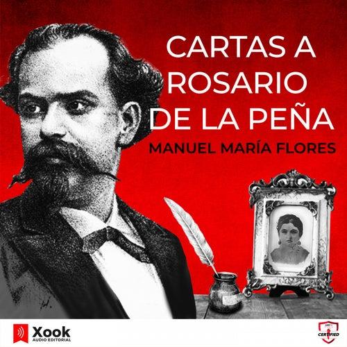 Cuatro Cartas a Rosario de la Peña de Manuel María Flores