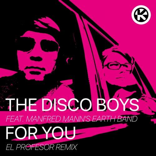 For You (El Profesor Remix) von The Disco Boys