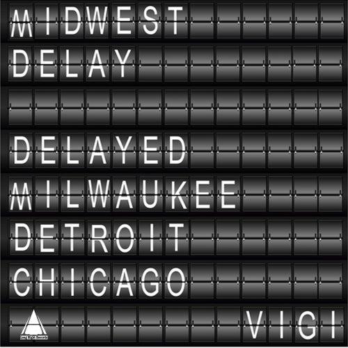 Midwest Delay by Vigi