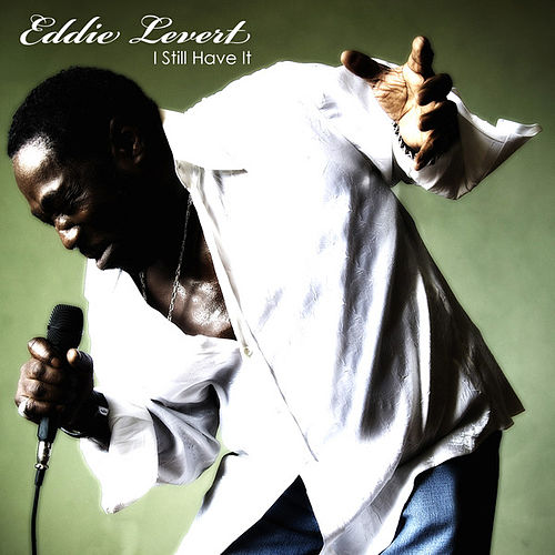I Still Have It de Eddie Levert