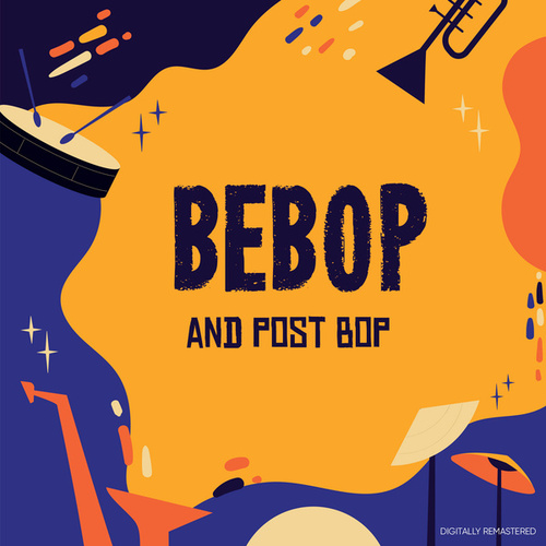 Be-Bop and Post Bop (Digitally Remastered) by Charles Mingus