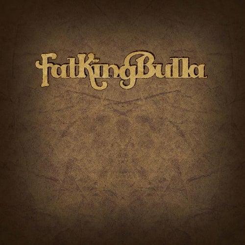 FatKingBulla de Fatkingbulla