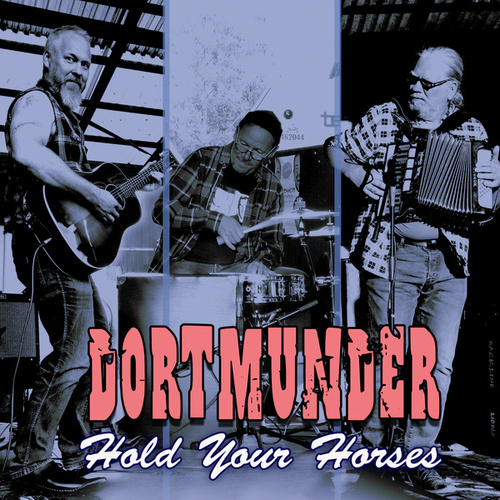 Hold Your Horses by Dortmunder