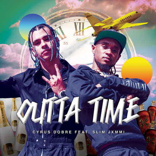 Outta Time (Clean) by Cyrus Dobre