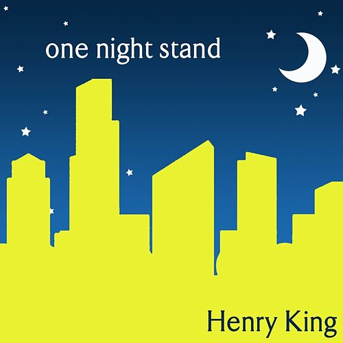 One Night Stand von Henry King