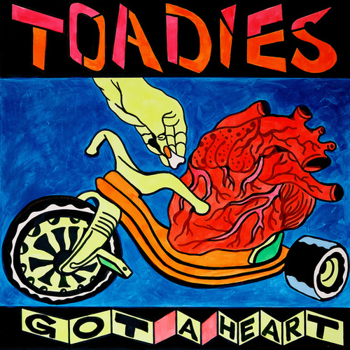 Got a Heart (2021 Remixed and Remastered) by Toadies