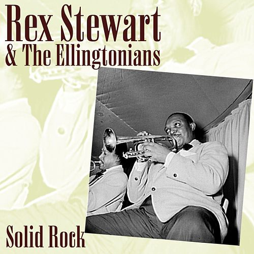 Solid Rock de Rex Stewart