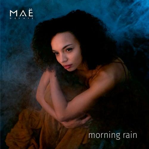 Morning Rain by Maë Defays