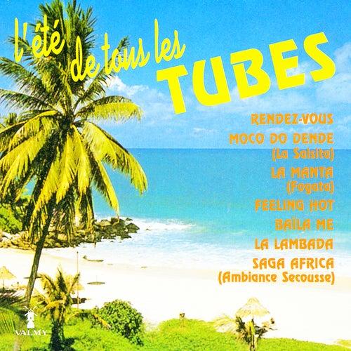 L'été de tous les tubes by Various Artists