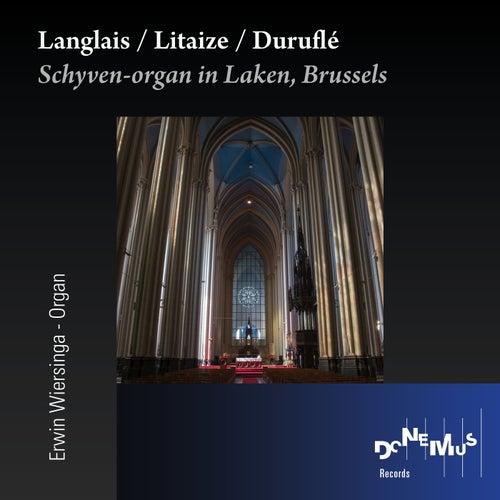 Langlais / Litaize / Duruflé by Erwin Wiersinga