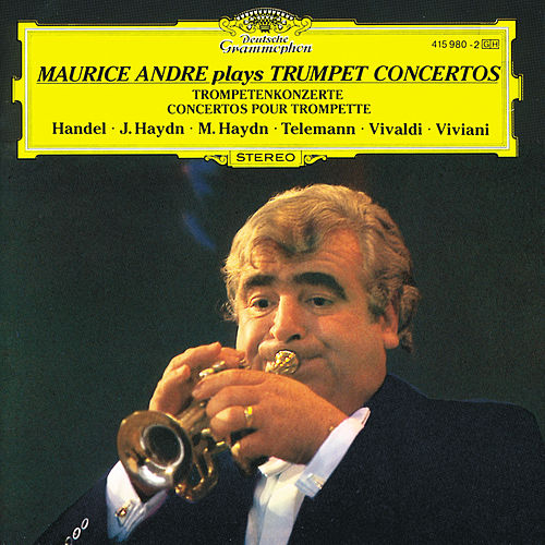 Maurice André Plays Trumpet Concerts von Maurice André