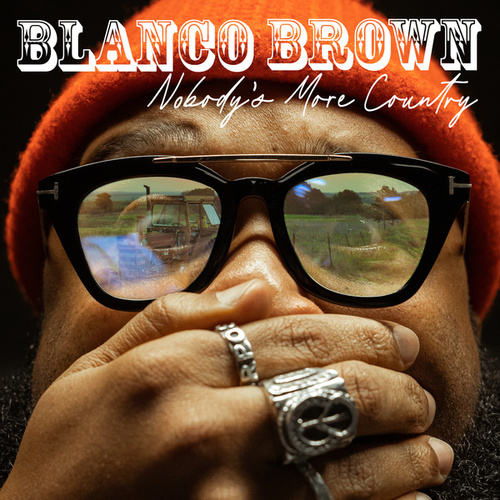 Nobody's More Country von Blanco Brown