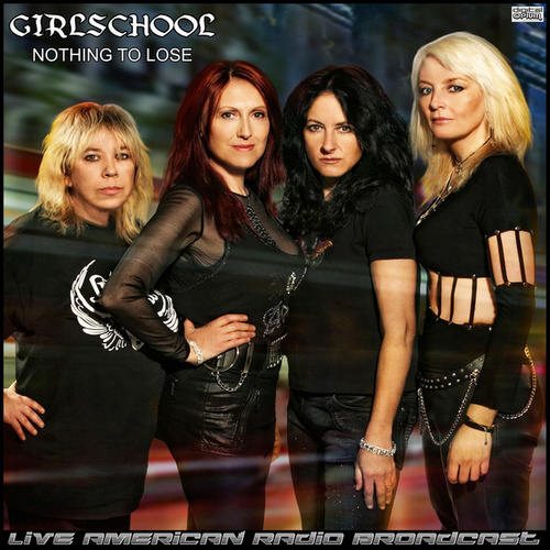 Nothing To Lose (Live) by Girlschool