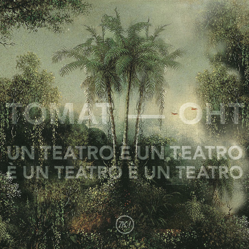 OHT - Un Teatro È Un Teatro È Un Teatro È Un Teatro by Tomat