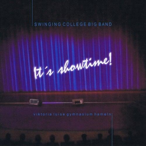 It's Showtime! von Swinging College Big Band