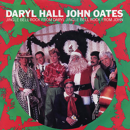 Jingle Bell Rock From Daryl (Digital 45) von Daryl Hall & John Oates