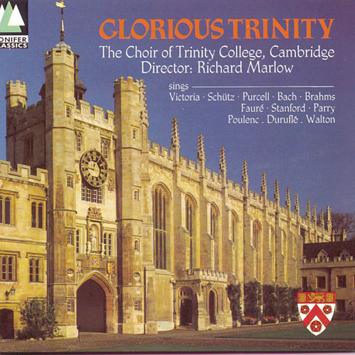 Glorious Trinity de Choir Of Trinity College