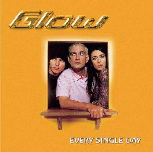 Every Single Day von Glow