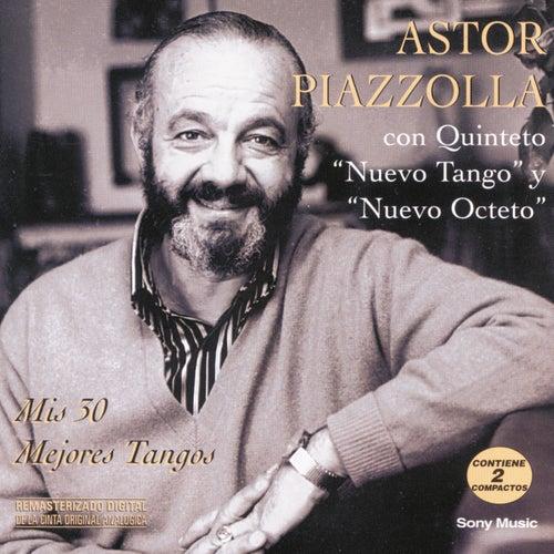Mis 30 Mejores Tangos von Astor Piazzolla