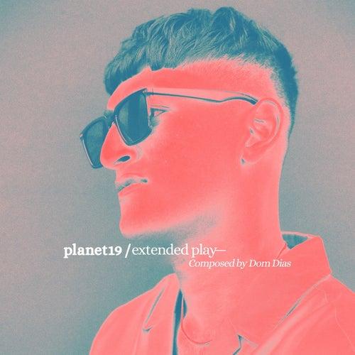 Planet 19 by Dom Dias