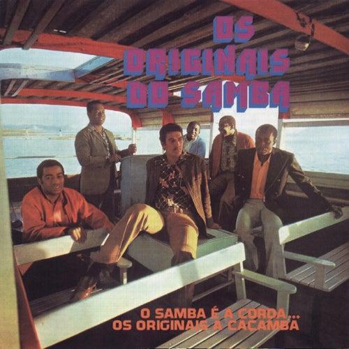 O Samba é a Corda... Os Originais a Caçamba de Os Originais Do Samba
