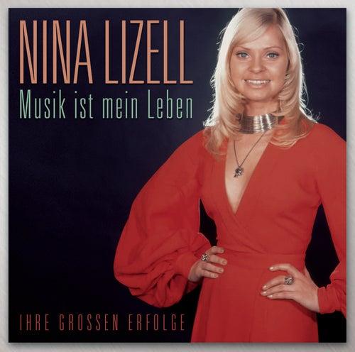Musik ist mein Leben von NINA LIZELL