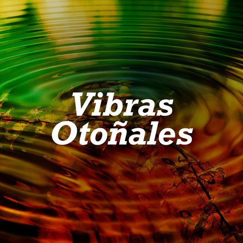Vibras Otoñales by Various Artists
