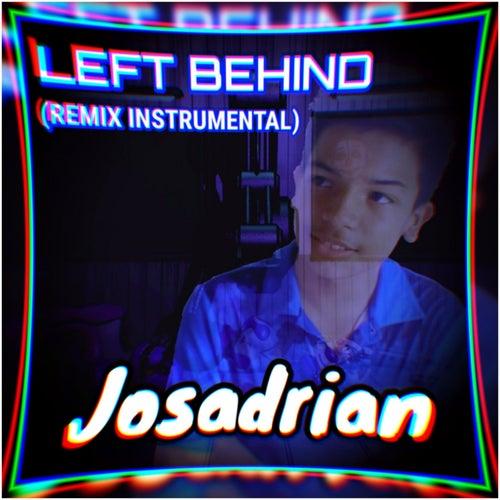 Left Behind (Remix) von Josadrian