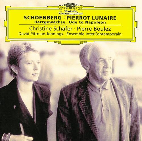 Schoenberg: Pierrot Lunaire; Herzgewächse; Ode to Napoleon von Christine Schäfer