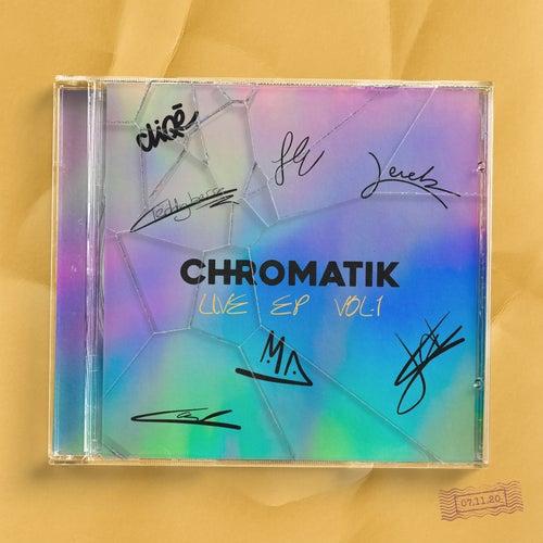 Live EP, Vol. 1 by Chromatik