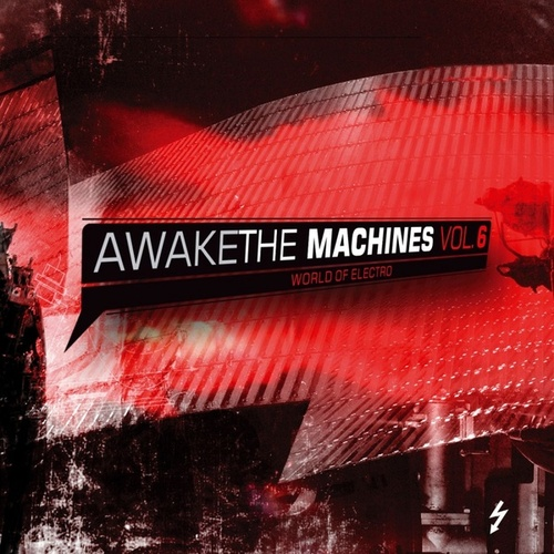 Awake the Machines Vol. 6 de Various Artists