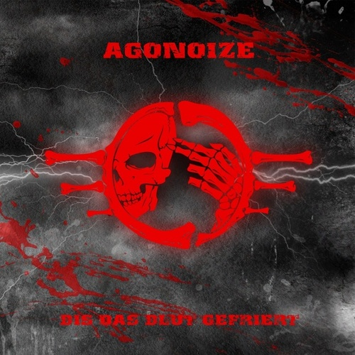 Bis das Blut gefriert by Agonoize