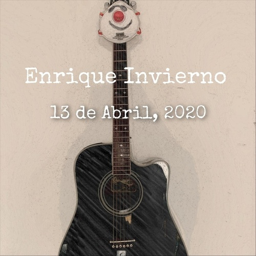 13 de Abril, 2020 von Enrique Invierno