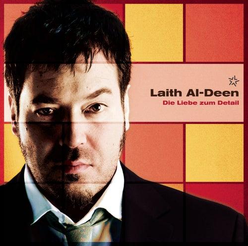 Die Liebe zum Detail (Live Bonus Version) von Laith Al-Deen
