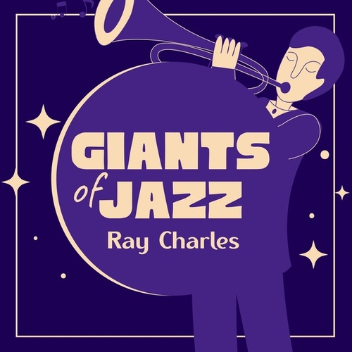 Giants of Jazz by Ray Charles