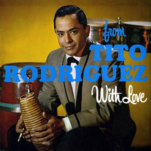 From Tito With Love de Tito Rodriguez